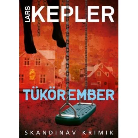 Lars Kepler: Tükörember