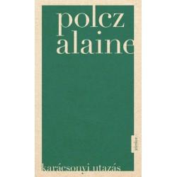 Polcz Alaine: Karácsonyi utazás