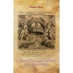 Timon Ákos: A Szent Korona elmélete és a koronázás