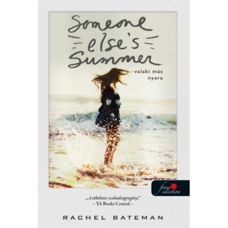 Rachel Bateman: Someone Else's Summer - Valaki más nyara