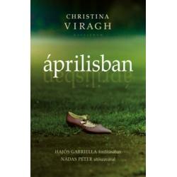 Christina Viragh: Áprilisban