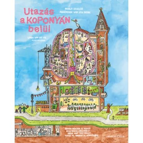 Marja Baseler, Annemarie Van Der Brink: Utazás a koponyán belül