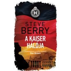 Steve Berry: A Kaiser hálója