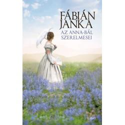 Fábián Janka: Az Anna-bál szerelmesei