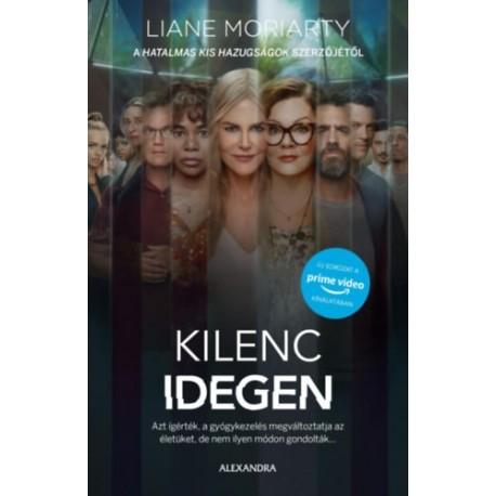 Liane Moriarty: Kilenc idegen