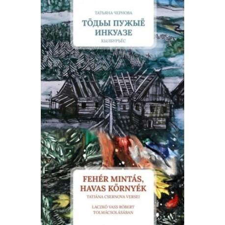 Tatjána Csernova: Fehér mintás, havas környék