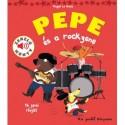 Magali Le Huche: Pepe és a rockzene - Zenélő könyv