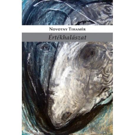 Novotny Tihamér: Értékhalászat - Művészeti írások (2013-2020)