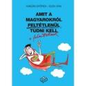 Kaszás György, Elek Lívia: Amit a magyarokról feltétlenül tudni kell a felnőtteknek