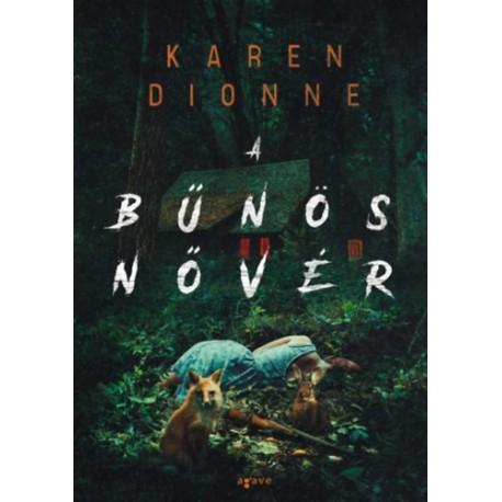 Karen Dionne: A bűnös nővér