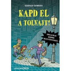 Gumpert, Steffen: Kapd el a tolvajt!
