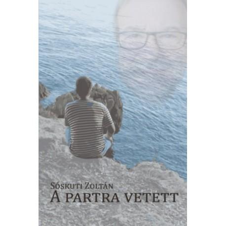 Sóskuti Zoltán: A partra vetett