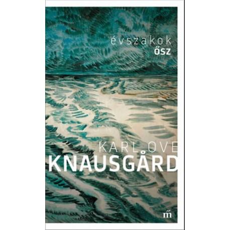 Karl Ove Knausgard: Évszakok - Ősz