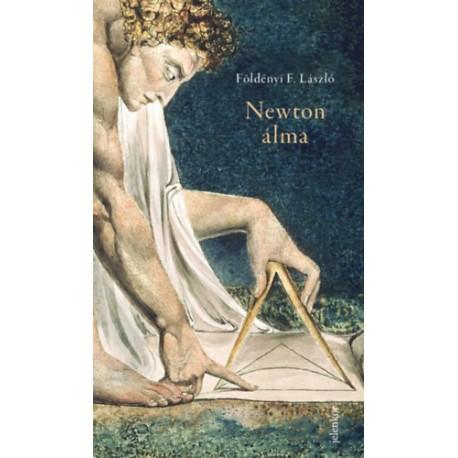 Földényi F. László: Newton álma