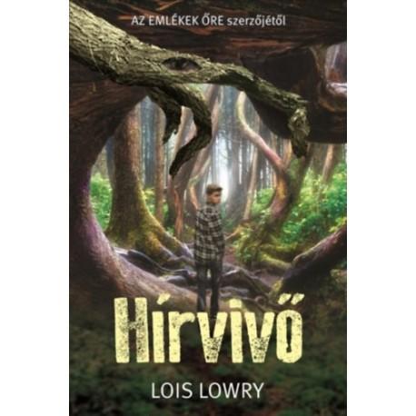 Lois Lowry: Hírvivő