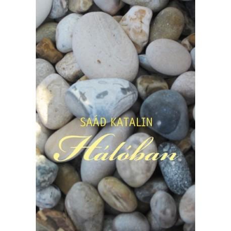 Saád Katalin: Hálóban