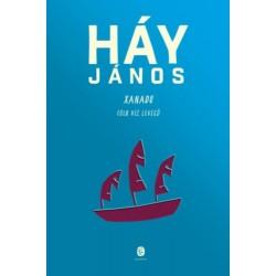 Háy János: Xanadu - Föld, víz, levegő