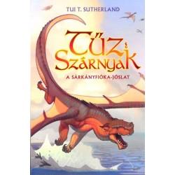Tui T. Sutherland: Tűz Szárnyak I. - A sárkányfióka-jóslat