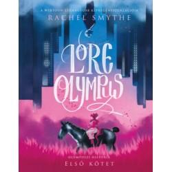 Rachel Smythe: Lore Olympus - Olümposzi história 1.