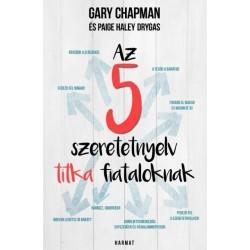 Gary Chapman - Haley Paige Drygas: Az 5 szeretetnyelv titka fiataloknak