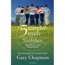Gary Chapman: Az 5 szeretetnyelv - Szólóban - Egyedül, de nem magányosan
