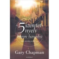 Gary Chapman: Az 5 szeretetnyelv - Istenre hangolva - Aki mindig közel van