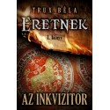 Trux Béla: Az inkvizítor - Eretnek 1. könyv
