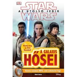 Ruth Amos: Star Wars - Az utolsó jedik - A galaxis hősei
