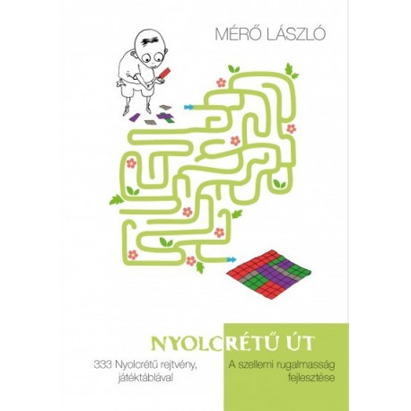 Mérő László: Nyolcrétű út - A szellemi rugalmasság fejlesztése