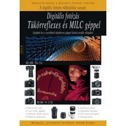 Enczi Zoltán: Digitális fotózás tükörreflexes és MILC géppel - Frissített, átdolgozott ötödik kiadás
