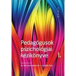 N. Kollár Katalin - Szabó Éva: Pedagógusok pszichológiai kézikönyve I - III.