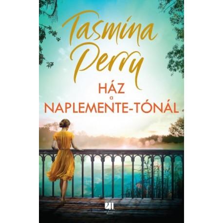 Tasmina Perry: Ház a Naplemente-tónál
