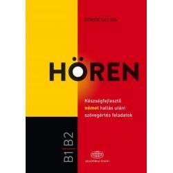 Dömők Szilvia: Hören - Készségfejlesztő német hallás utáni szövegértés feladatok