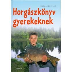Thomas Gretler: Horgászkönyv gyerekeknek