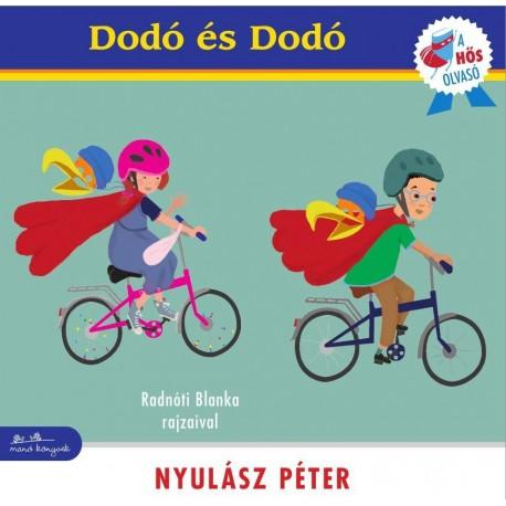 Nyulász Péter: Dodó és Dodó