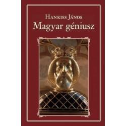 Hankiss János: A magyar géniusz
