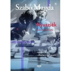 Szabó Magda: Nyusziék - Napló (1951-1958)