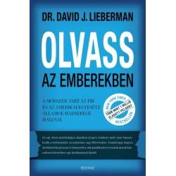 David J. Lieberman: Olvass az emberekben - A módszer, amit az FBI és az Amerikai Egyesült Államok hadserege használ