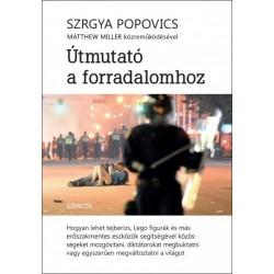 Szrgya Popovics: Útmutató a forradalomhoz