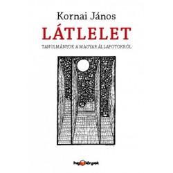 Kornai János: Látlelet - Tanulmányok a magyar állapotokról