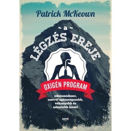 Patrick Mckeown: A légzés ereje