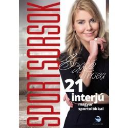 Szabó Tímea: SportSorsok - 21 interjú magyar sportolókkal