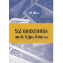 David Bird: 52 bridzshiba amit kijavíthatsz