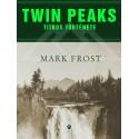 Mark Frost: Twin Peaks titkos története