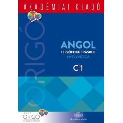 Origó - Angol felsőfokú írásbeli nyelvvizsga 2017 - C1
