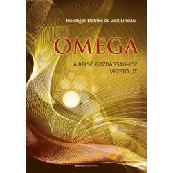 Ruediger Dahlke - Veit Lindau: Omega - A belső gazdagságoz vezető út