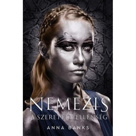 Anna Banks: Nemezis - Szeretett ellenség