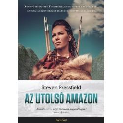 Steven Pressfield: Az utolsó amazon