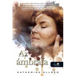 Katherine Allred: Az ámbrafa