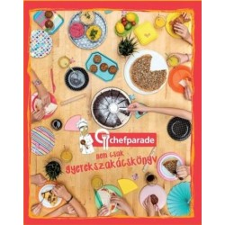 Chefparade nem csak gyerekszakácskönyv